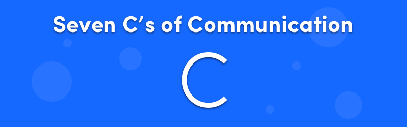 Seven C's of Communication