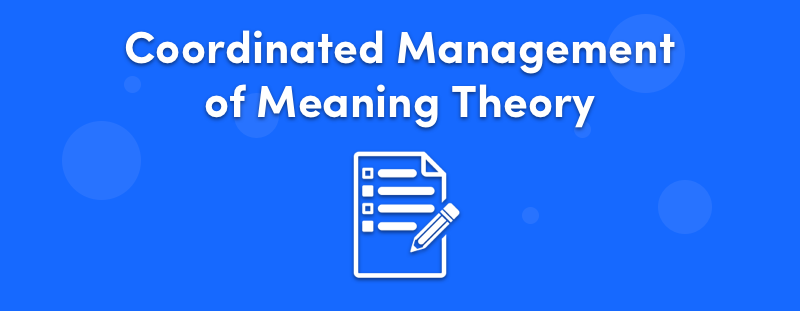 Coordinated Management of Meaning Theory