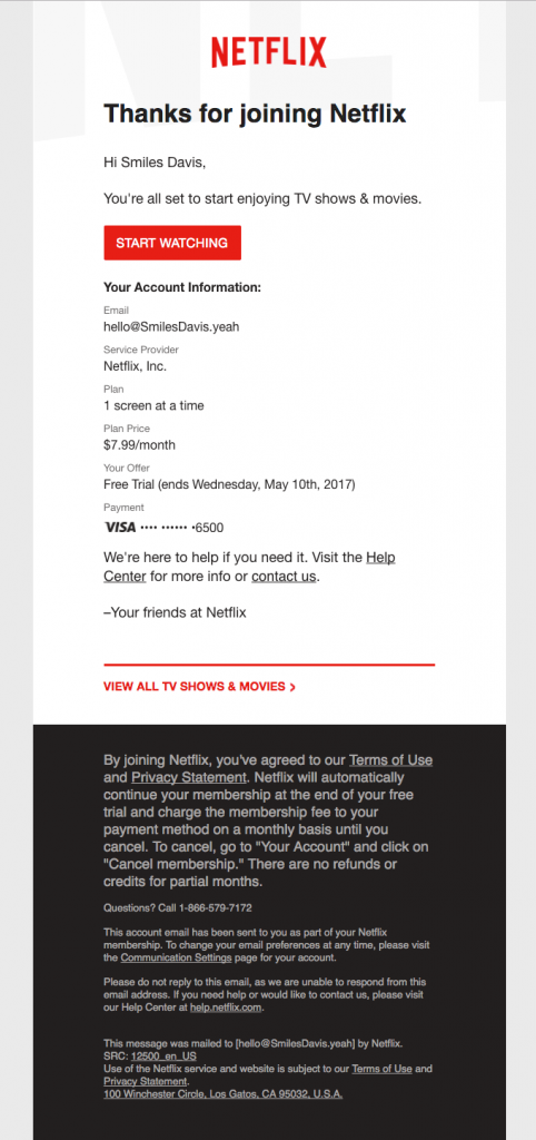 Netflix sends this welcoming email after a user has signed up to the platform for free.