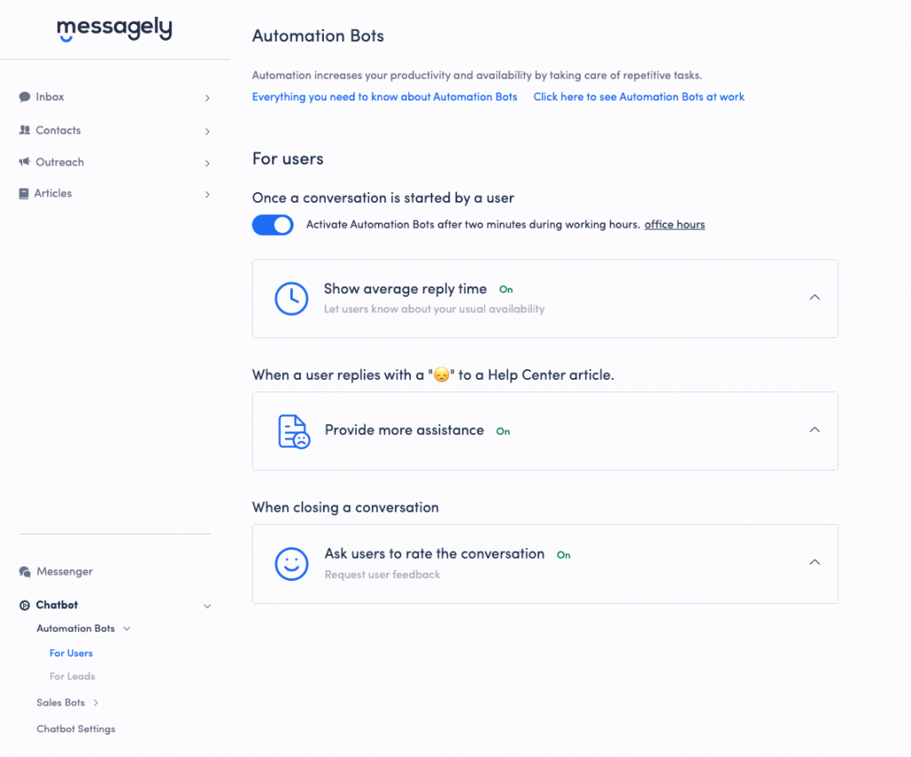 Before creating your chatbot, you should set up the basic automations for how your live chat will behave and create simple triggers.