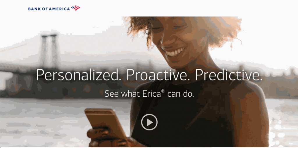 Bank of America designed Erica to become an in-app financial assistant
