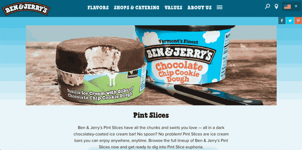 To help manage their pint slices campaign feedback, Ben & Jerry's built a chatbot for their website to engage with the users.