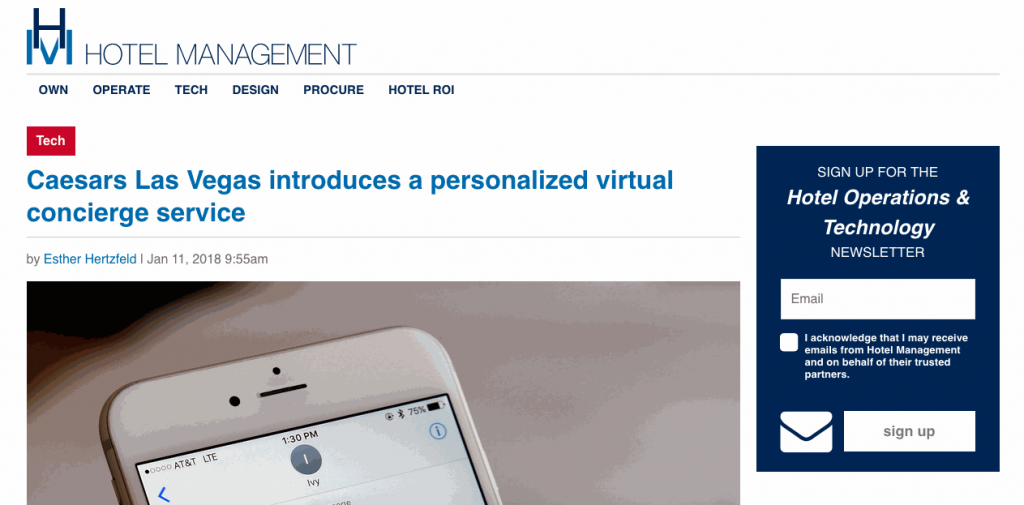 At the end of 2016, Caesars Entertainment launched Ivy, a 24-hour virtual concierge service